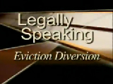 Legally Speaking - Eviction Diversion